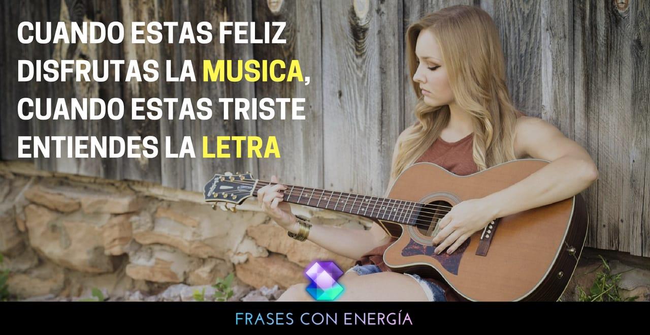 cuando-estas-feliz-disfrutas-la-musica-cuando-estas-triste-entiendes-la-letra